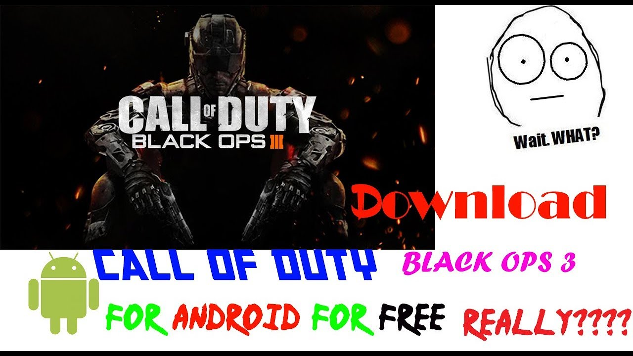 Free Call of Duty Black Ops III For Android and IOS app ...
