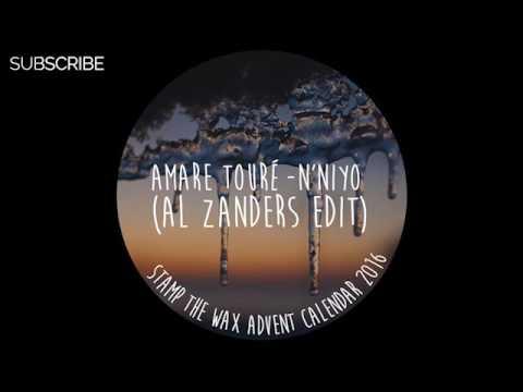 Amare Touré - N'Niyo (Al Zanders Edit)