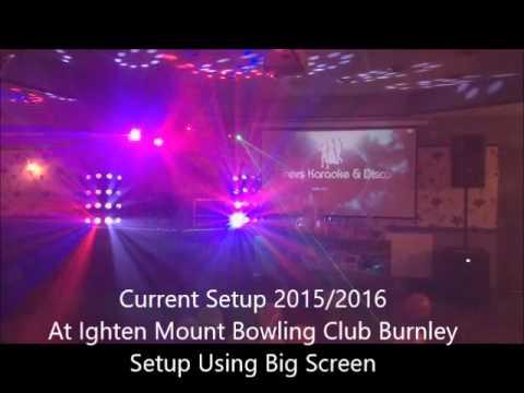 Trevs Karaoke And Disco 2015/2016 Setup At Ighten Mount Bowling Club Burnley With Big Screen