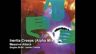 Massive Attack Inertia Creeps Alpha Mix Singles 90 98
