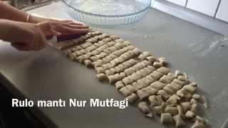 Pratik mantı kolay rulo mantı nasıl yapılır