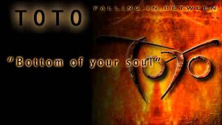 [6.36 MB] Toto - Bottom of Your Soul