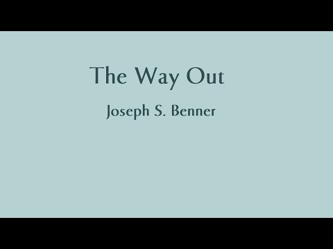 THE WAY OUT by Joseph S Benner 1930