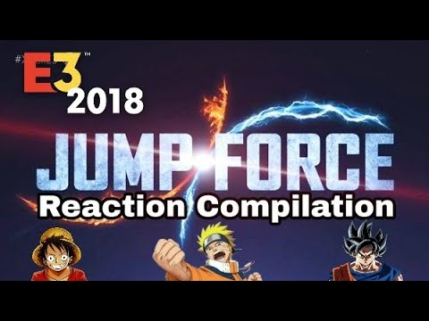 Microsoft E3 2018 - Jump Force Trailer - Reaction Compilation