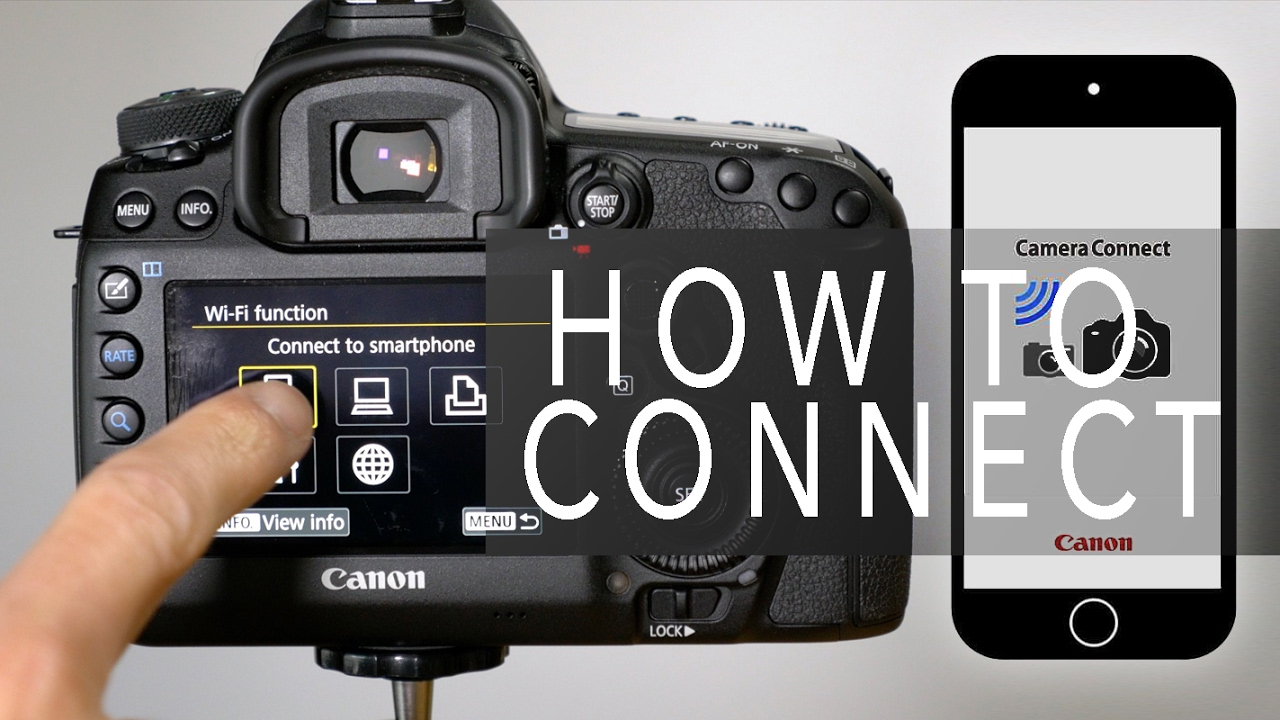 Canon Camera Connect - How To Connect