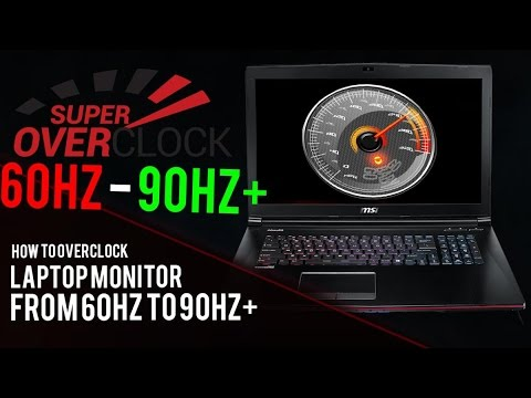 Overclocking 60hz display (successful) | NotebookReview
