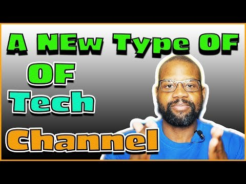 FINALLY!! A Tech Channel For The Everyday User