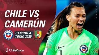 CHILE vs CAMERÚN | Clasificatorias Tokio 2020 - PARTIDO COMPLETO ⚽️🏆