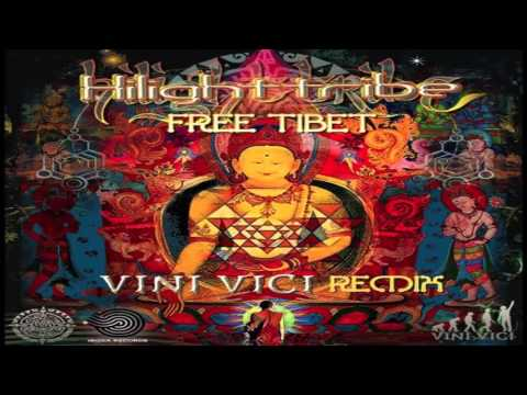 Hilight Tribe - Free Tibet (Vini Vici Remix)[Iboga Records]