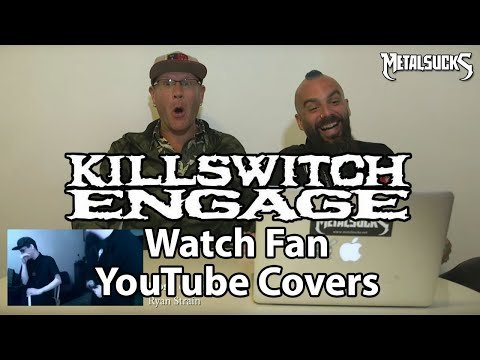 KILLSWITCH ENGAGE Watch Fan YouTube Covers | MetalSucks