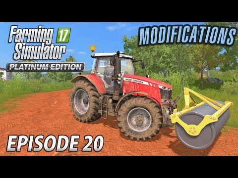 MODIFICATIONS | Farming Simulator 17 Platinum Edition | Estancia Lapacho - Episode 20