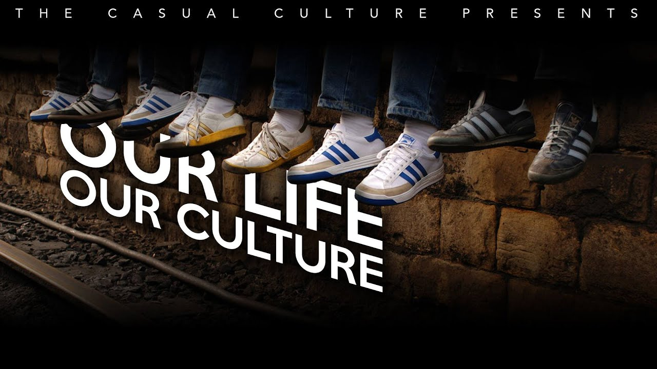 Our life our culture short film on football casuals hooligans