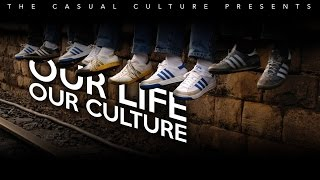 OUR LIFE, OUR CULTURE - SHORT FILM ON FOOTBALL CASUALS/HOOLIGANS