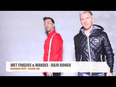 WET FINGERS & MANDEE - BAIAO BONGO 2014