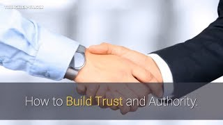 High ticket sales - How to Build Trust and Authority.