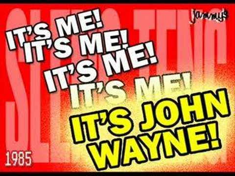 John Wayne - Call The Police
