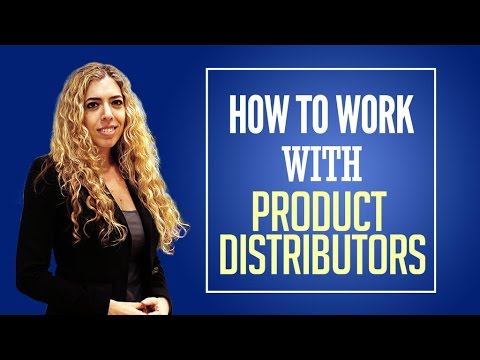 Product Distributors - How to Work with Product Distributors!