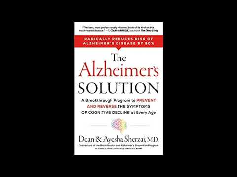 Dr Dean Sherzai and Dr Ayesha Sherzai - The Alzheimer's Solution