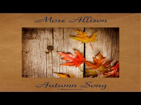 Mose Allison - Autumn Song - Full Album - Remastered 2016 Mp3