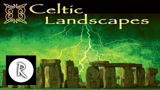 Celtic Music - FULL Album - Celtic Landscapes Music | Yoga - Spa - Massage - Sleep - Study