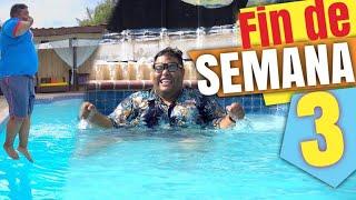 FIN DE SEMANA 3 (Cheche y Teto)