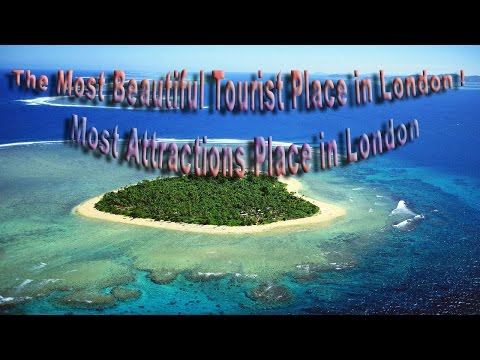 The Most Beautiful Tourist Place in London ! Most Attractions Place in London