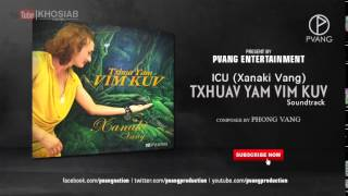 ICU New Song 2015 - Txhua Yam Vim Kuv OST. (Official Audio)