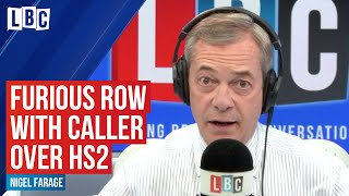 Nigel Farage has furious row with caller over HS2