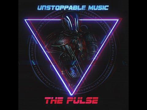Unstoppable Music - THE PULSE (2019) Full Album | Pulsing Dark Hybrid Music