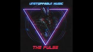 THE PULSE - Unstoppable Music #EMVNPremiere | Epic Dark Hybrid Music
