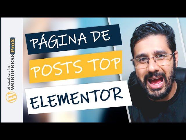 Como Criar Uma Página De Blog Post Para Seu Site Wordpress Com Elementor De Forma Fácil e Rápida