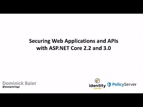 Securing Web Applications and APIs with ASP NET Core 2 2 and 3 0 - Dominick  Baier