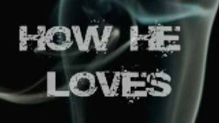 How He Loves (song by Kim Walker)