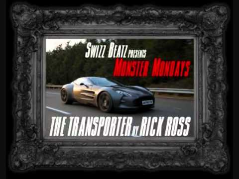 Rick Ross - The Transporter (Prod. Swizz Beatz) NEW JANUARY 2011