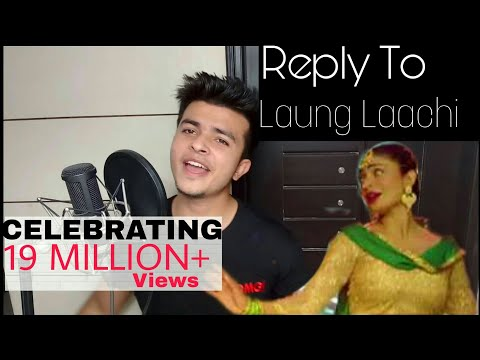 Reply To Laung Laachi Song