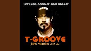 Gambar cover Let's Feel Good (John Morales M+M Main Mix)