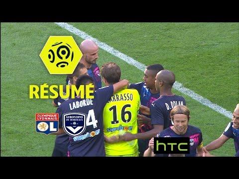 Olympique Lyonnais - Girondins De Bordeaux (1-3)  - Résumé - (OL - GdB) / 2016-17