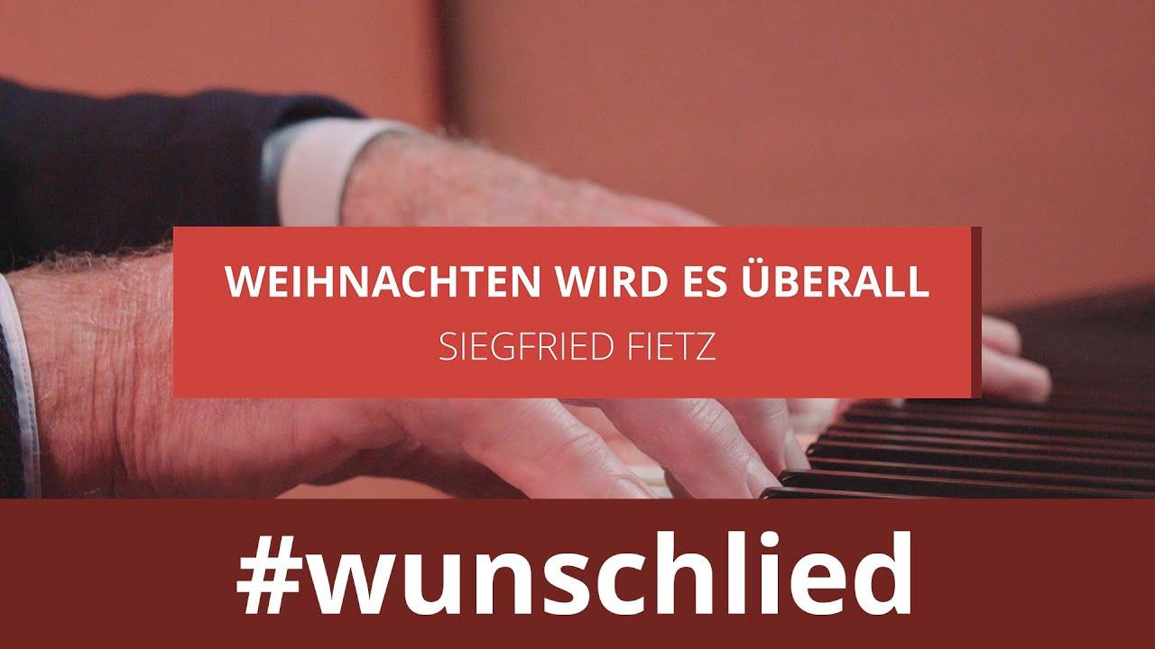 Siegfried Fietz singt 'Weihnachten wird es überall' #wunschlied