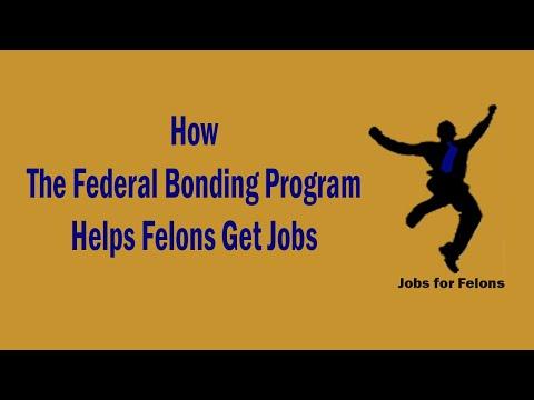 Jobs For Felons: Federal Bonding Program