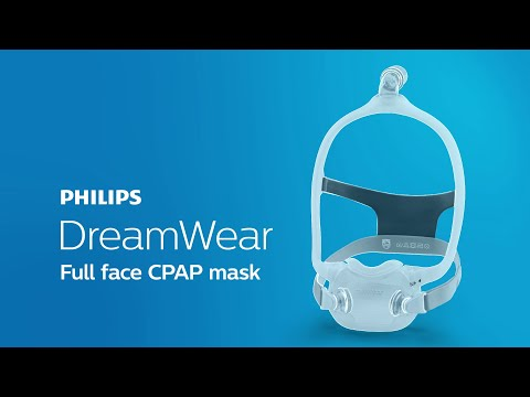 DreamWear Full face mask  CPAP mask: Changing the face of sleep apnea