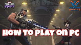 How to Play Marvel Future Fight on PC