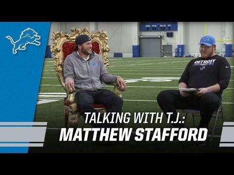 Talking with T.J.: Matthew Stafford