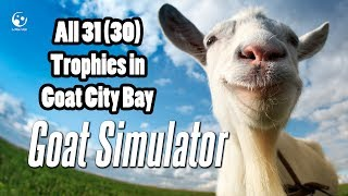 Goat Simulator: All 31 (or 30) Goat Trophies in the new map!