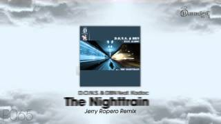 D.O.N.S. & DBN feat. Kadoc - The Nighttrain (Jerry Ropero Remix)