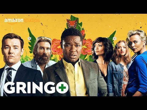 Gringo - Official Greenband Trailer [HD] | Amazon Studios