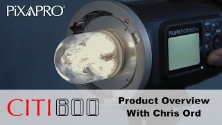 Pixapro  CITI 600 Product Overview with Chris Ord