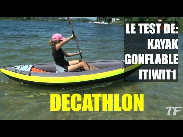 Le Test De Kayak Gonflable 1 Place New Itiwit1 Decathlon Youtube