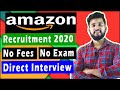 Amazon Recruitment Process for Freshers 2020 | Work From Home Jobs 2020