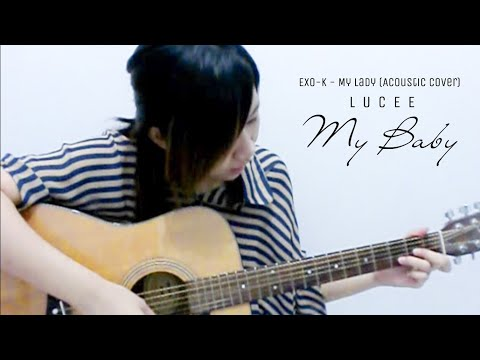 LUcee - My Baby (EXO-K - My Lady) Acoustic Cover