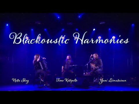 Blackoustic Harmonies: Unbreakable - Timo Kotipelto, Jani Liimatainen, Netta Skog